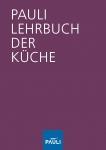 Pauli Lehrbuch der Küche 14. Auflage 2016
