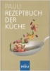 Pauli Rezeptbuch der Küche